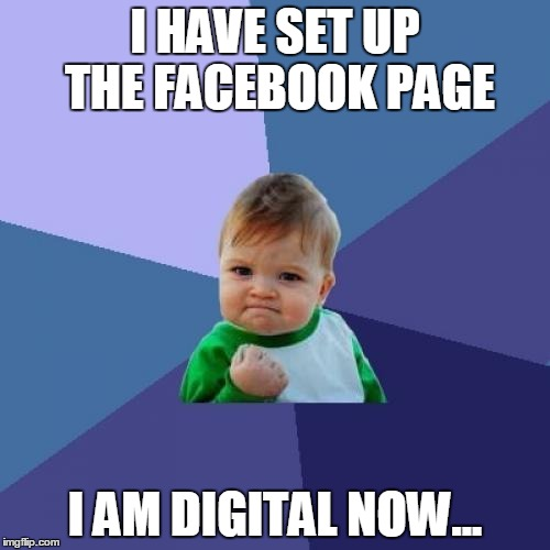 Digital is not Facebook